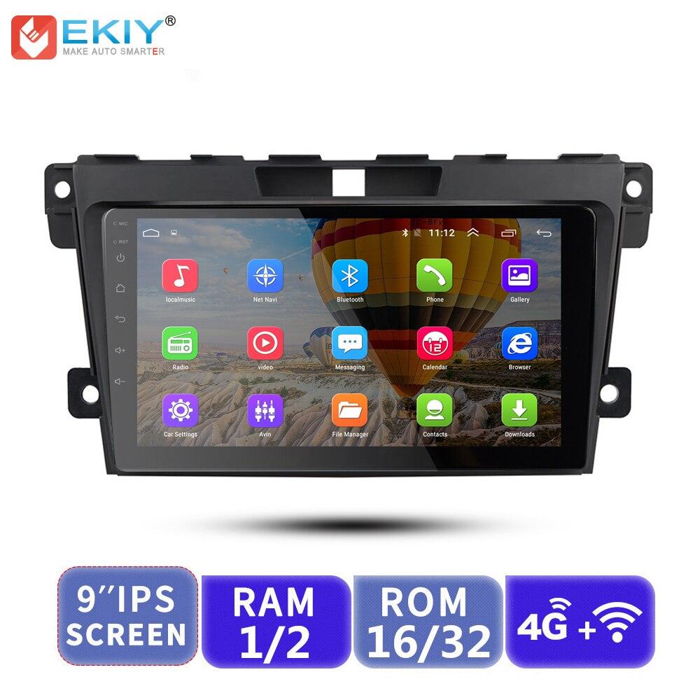 EKIY 9 ''IPS autoradio multimédia Android stéréo lecteur Audio vidéo Navigation GPS pour Mazda CX-7 CX7 CX 7 2008-2015 Automotivo