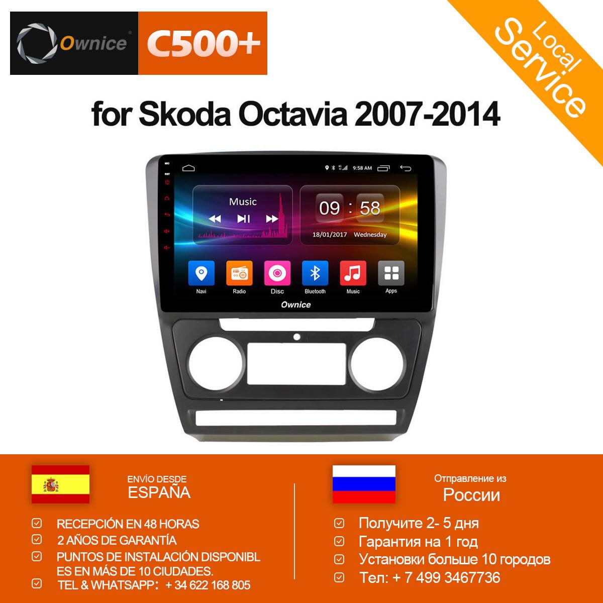 Ownice c500+ G10 Octa core Android 8.1 car dvd GPS Navigation For Skoda Octavia 2007 2008 2009 2010 - 2014 4G DAB+ DVR 2G RAM ownice c500 octa core 10 1 android gps car radio multimedia player 2g 32g for skoda octavia 2014 2015 2016 2017 dvd 4g lte pc