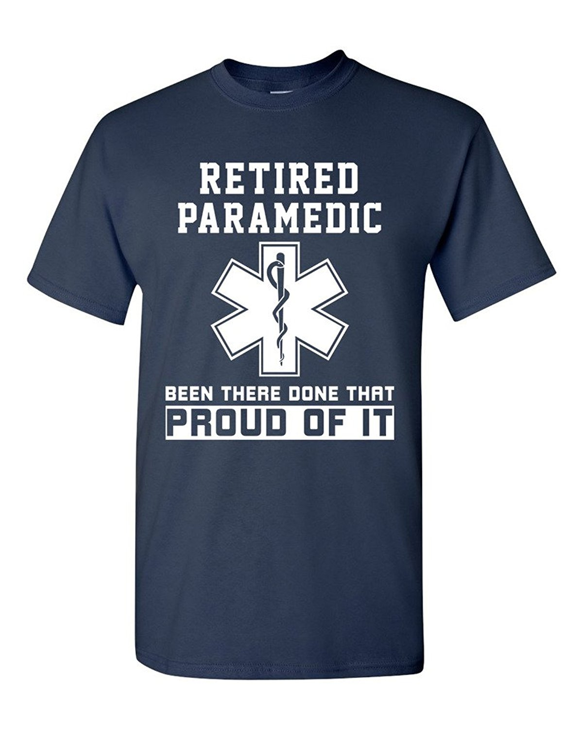 Quality T Shirts Printing T Shirt Short O Neck Christmas Retired Paramedic Been There Done That Proud Of It Shirt For Men in T Shirts from Men 39 s Clothing