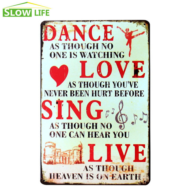 Dance Love Sing Live Metal Tin Sign Wall Decor Vintage Home Plaque