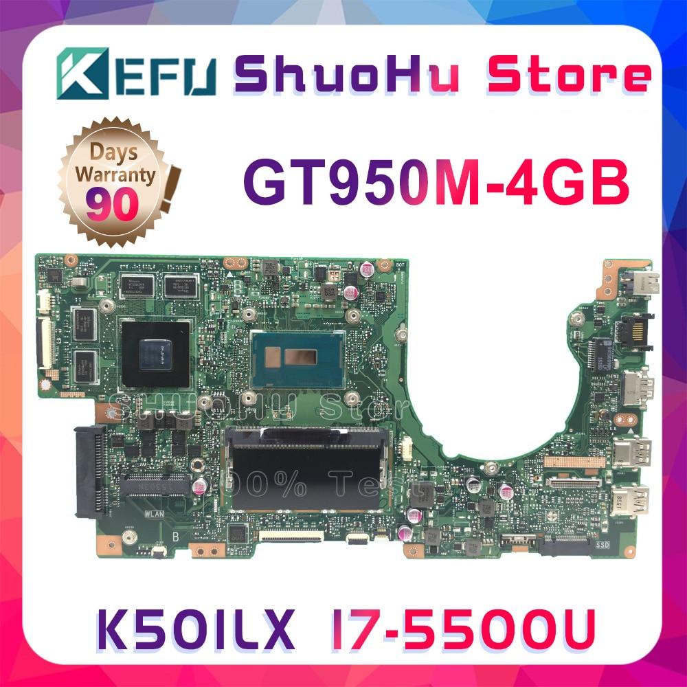 KEFU K501LX Laptop Motherboard For ASUS K501LX K501L Original Mainboard 4G-RAM I7-5500U GT950M Tested 100% Work Original