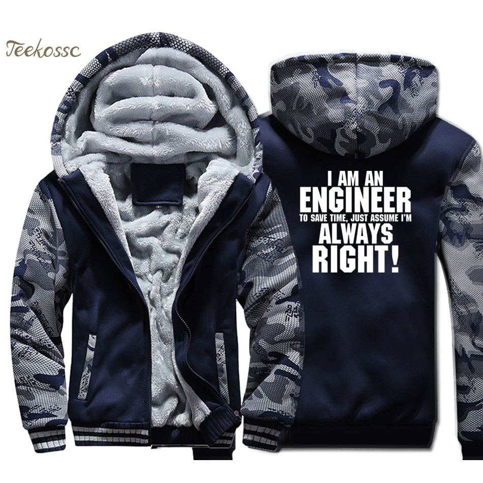 I'm An Engineer Save Time Always Assume I'm Right Hoodie Men Funny Print Hooded Sweatshirt Coat Winter Thick Fleece Warm Jacket