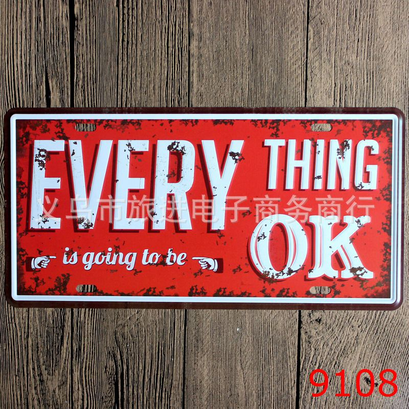 LOSICOE Vintage license plate EVERY THING OK Metal signs home decor Office Restaurant Bar Metal Painting art 15x30 CM