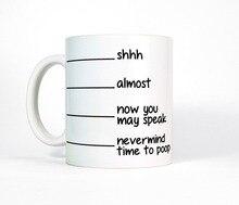 Poop Shhh Almost Now You May Speak Mug