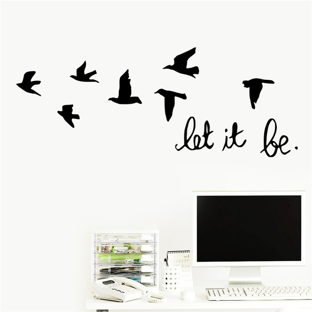 Zn Creative Let It Be Quotes Flying Birds Wall Decals Home Decoration Living Room Bedroom Stickers Vinyl Art Black White