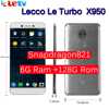"Original Letv LeEco RAM 6G ROM 128G X950 FDD 4G Cell Phone 5.5"" Inch Snapdragon 821 16MP 2camera Dolby samsung screen"