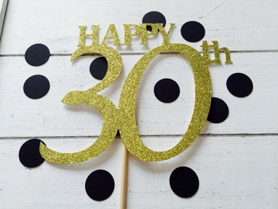 Happy 30th Birthday Cake Topper 20th 21st 25th 18th Gold Or