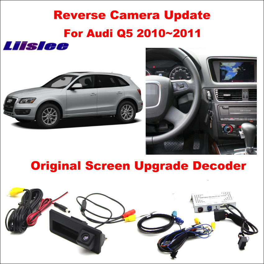 Liislee For Audi Q5 2010 2011 Original Screen Reversing Track Image Rear Camera Original Screen Update