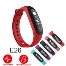 Красочные смарт-браслет E26 сердечного ритма крови Давление монитор для iOS андроид фитнес-трекер Шагомер трекер сна Sport Band
