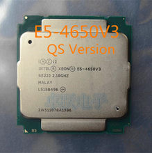E5-4650V3 Original Intel Xeon QS Version E5 4650V3 2.1GHZ 12-Core 30MB E5 4650 V3 FCLGA2011-3 105W free shipping(China)