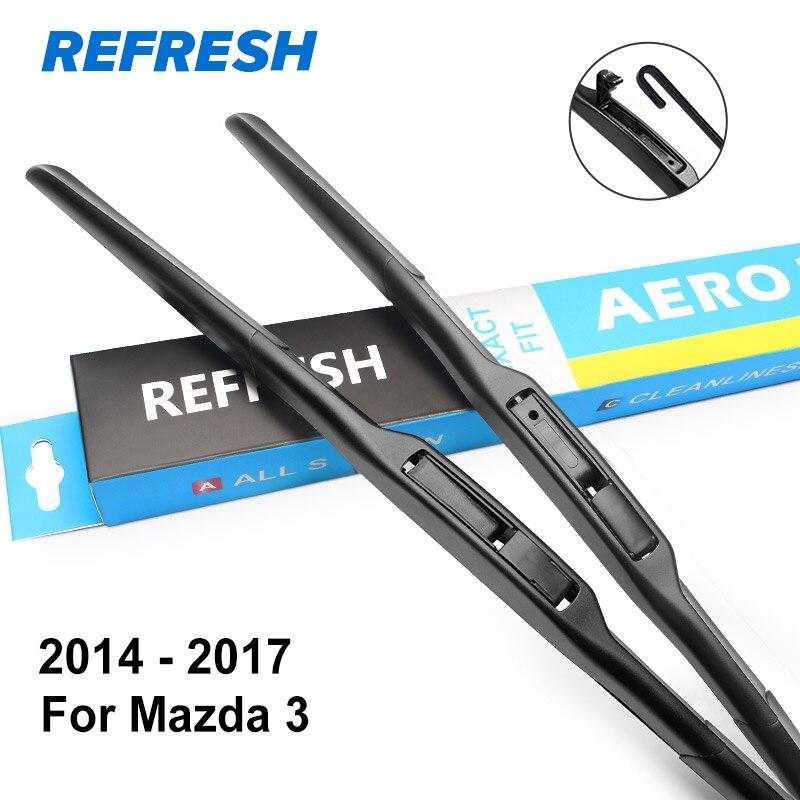 REFRESH Щетки стеклоочистителя для модели Mazda 3 Europe Fit Side Pin / Hook Arms Модельный год с 2003 по год - Цвет: 2014 - 2017
