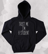 Student Hoodie Trust Me I'm A Student Slogan Geeky Nerd Clothing Tumblr Sweatshirt-Z146 slogan print dip hem hoodie