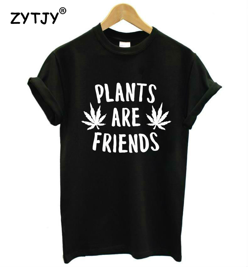PLANTS ARE FRIENDS Letters Print Women tshirt Casual Cotton Hipster Funny t shirt For Girl Top Tee Tumblr Drop Ship BA-60