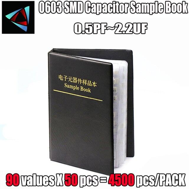 Libro de muestra de condensador SMD 0603, 90valuesX50 Uds = 4500 Uds. 0,5pf ~ 2,2 UF, juego de selección de condensador