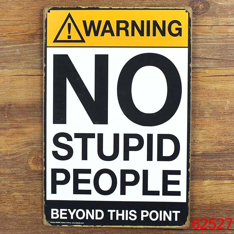 Винтаж Олово предупреждающие знаки без глупые люди старинных знаков железа плаката Настенный декор живопись размер 20*30 см