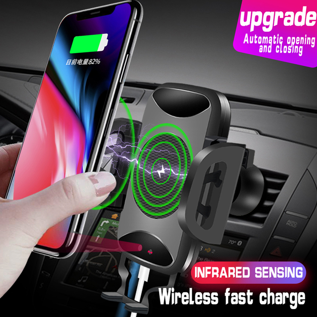 Car Auto Mount Qi Wireless Fast Charger Charging Automatic Infrared Sensor Phone Holder For iPhone X 8 Plus Samsung S9 S8 Note 8