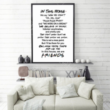 Friends Quotes TV Poster Tv Show In This House Print Funny Quote Bedroom Joey Tribbiani Rachel Canvas Painting