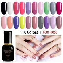 Clever Lady UV Gel Nail Polish LED Gellak Esmalte Permanente Hybrid Varnish 110 Colors Set Resin 8ml (1)