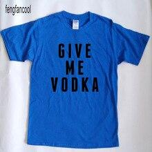 fengfancool brand fashion Casual Cotton T Shirt men women GIVE ME VODKA Letter Printed T-Shirt  trasher brand clothing shirts