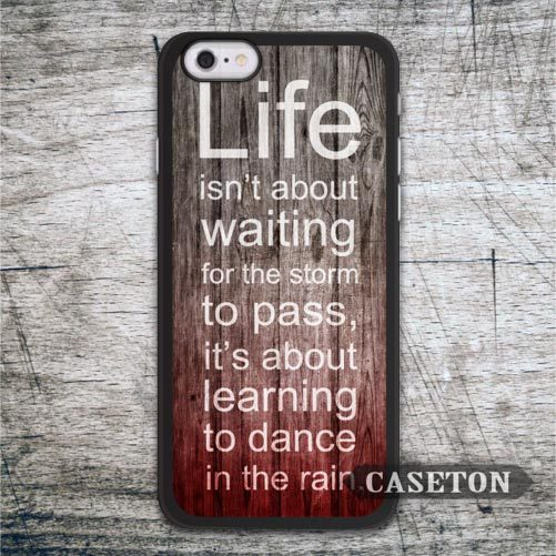 Life Quote On Red Wood Case For iPhone 7 6 6s Plus 5 5s SE 5c 4 4s and For iPod 5 Spiritual Dance In The Rain Cover