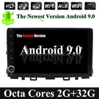 32G ROM Octa Cores Android 9.0 Car Radio BT Multimedia Player Navigation GPS For KIA RIO 2017 2018 2019