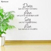 Cotización del arte Danza Amor Sing Live decoración del Hogar para la sala de estar pared Pegatinas Inicio Tatuajes de Pared Wallpaper DIY wall art MURAL H506