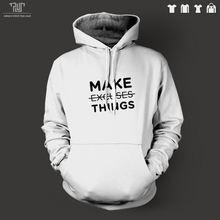 make things no excuse word design men unisex pullover hoodie heavy hooded sweatershirt organic cotton fleece Free Shipping