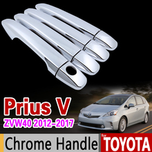 Para Toyota Prius V zvw40 2012-2017 Chrome Cubierta de La Manija recortar Accesorios Prius Prius 40 Grand + Vagón Coche Pegatinas Coche Que Labra