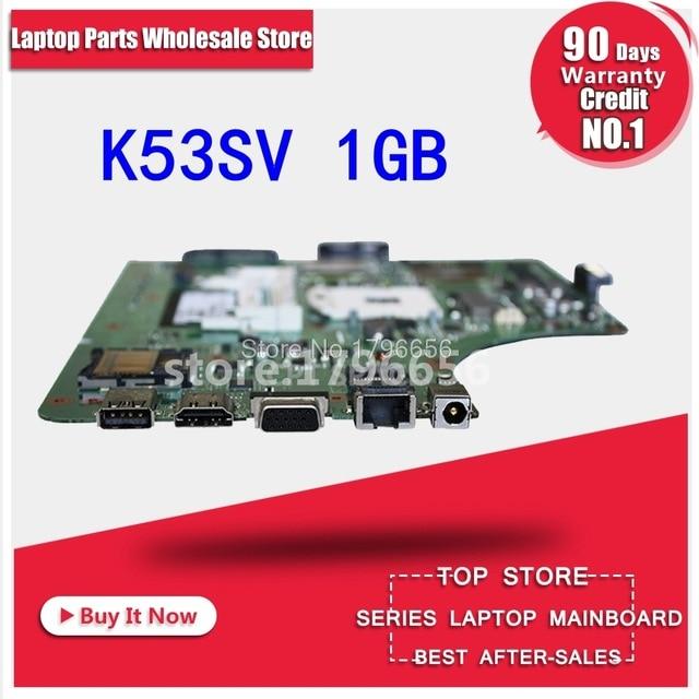 1GB K53SV לוח אם REV 3.1 / 3.0 עבור ASUS K53S A53S K53SV K53SJ מחשב נייד P53SJ X53S לוח האם K53SV בדיקת לוח 100% אישור