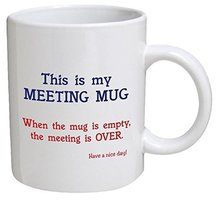 Funny This My Meeting Mug Joke Meeting Quote Coffee Mugs Tea Cups Novelty Saying Quirky Geek Office Mugs for Coworker Xmas Gifts