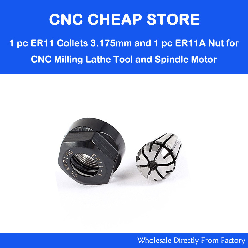 1pc ER11 Collet 3.175mm +1pc ER11A Clamping Nut Clamp For CNC Router Milling Engraving Chuck Lathe Tool Spindle Motor