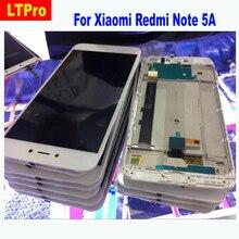 Хорошее Ltpro ЖК-дисплей Дисплей с Сенсорный экран планшета в сборе с рамкой для Xiaomi Redmi Note 5A Prime Pro телефон ремонт Запчасти