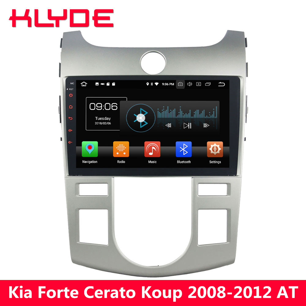 KLYDE 9 IPS 4G Android 8 Octa Core PX5 4GB RAM 32GB ROM Car DVD Multimedia Player Radio For Kia Forte Cerato Koup 2008-2012 AT klyde 8 4g wifi android 8 0 octa core px5 4gb ram 32gb rom bt car dvd player radio gps navigation for hyundai elantra 2016 2017
