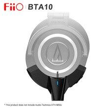 FiiO BTA10 2,5mm stecker Bluetooth 5,0 Adapter für Audio Technica ATH M50x Verstärker mit cVc lärm stornierung unterstützung ptXLL /AAC