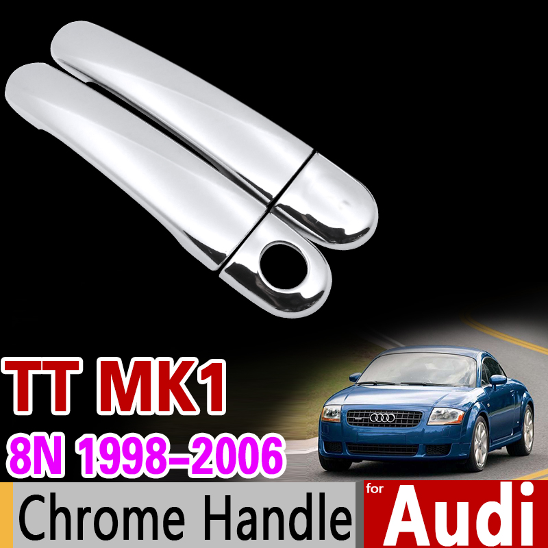 for Audi TT 8n MK1 1998-2006 Chrome Handle Cover Trim Set 1999 2000 2001 2002 2003 2004 2005 Car Accessories Sticker Car Styling for seat toledo mk3 2005 2010 luxurious chrome handle cover trim set 5p 2006 2007 2008 2009 car accessories sticker car styling