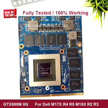 GTX880M GTX 880M 8GB GDDR5 Video VGA CARD Graphic Video CardFor DELL M17X R4 R5 M18X R2 R3 100% Working Fully Tested original g750jm gtx860m gtx 860m gddr5 2g vga graphics video card board g750jm mxm n15p g2 a2 100% tested working