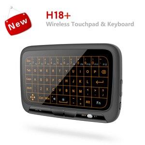 Image 5 - H18 + Wireless Air Maus Mini Tastatur Full screen touch 2,4 GHz QWERTY Tastatur Touchpad mit Hintergrundbeleuchtung Funktion Für Smart TV PS3