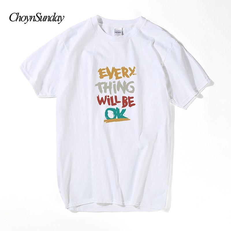 0410b5e341 2018 ChoynSunday új divat Minden dolog lesz ok Nyomtat Tee póló ...