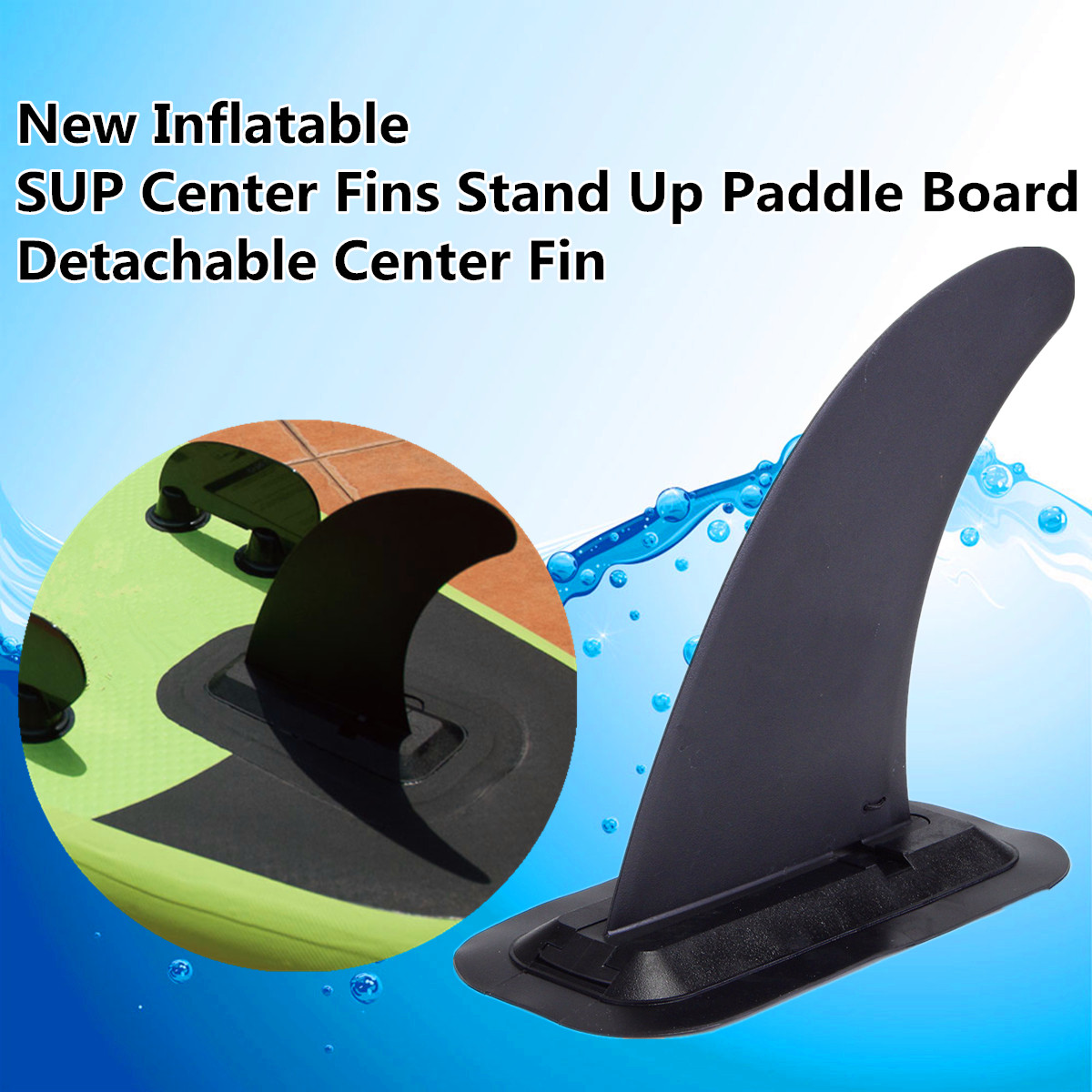 2018 New 1pcs Detachable Inflatable SUP Center Fins Stand Up Paddle Board Detachable Center Fin Center Surf Fin 8'' Sup Fin