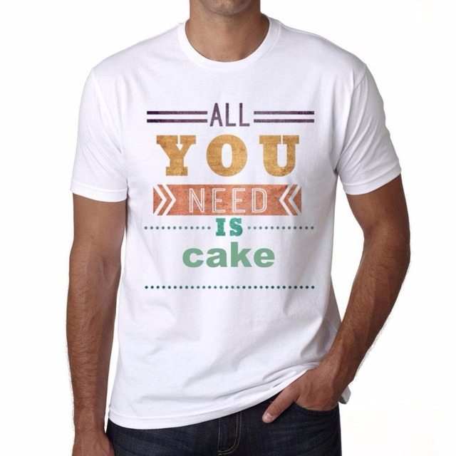 2018 Hot Sales Letter Print Casual Black T Shirts Cake All You Need
