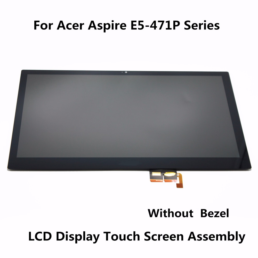 14.0'' LCD Screen Display Touch Glass Digitizer Panel Replacement Assembly + Bezel For Acer Aspire E5-471P Series N140BGE-EA2 original 3 5 inch lcd screen display panel for toppoly td035sted3 lcd display panel touch digitizer glass tft replacement parts