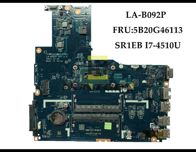 US $168 35 9% OFF|High quality New ZIWB2/ZIWB3/ZIWE1 LA B092P For Lenovo  B50 70 Laptop Motherboard FRU:5B20G46113 SR1EB I7 4510U DDR3L 100%  Tested-in