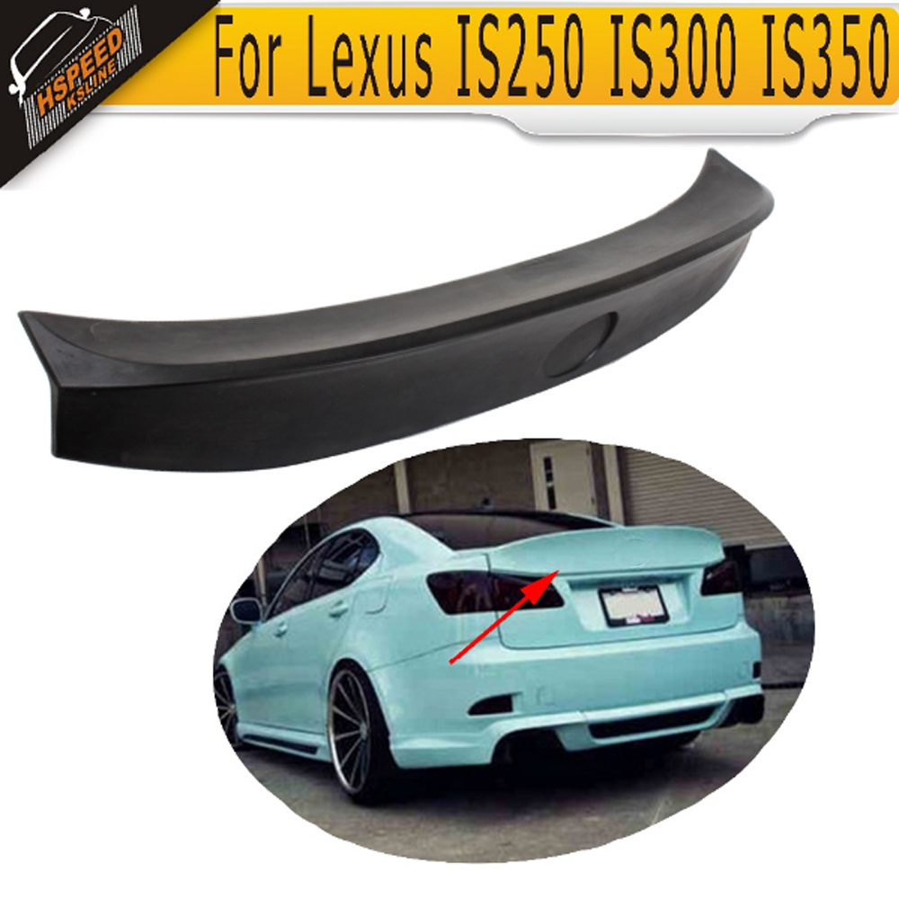 PU Unpainted Black Primer Rear trunk boot lip spoiler wings For Lexus IS250 IS300 IS350 2007 2008 2009 2010 2011 2012 13 W Style car rear trunk security shield cargo cover for jeep compass 2007 2008 2009 2010 2011 high qualit auto accessories