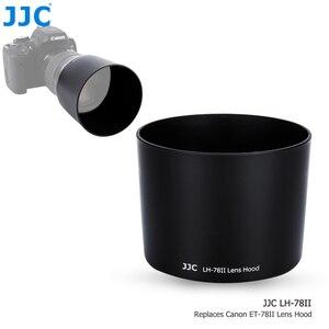 Image 1 - JJC DSLR Camera Lens Hood for Canon EF 135mm f/2L USM & Canon EF 180mm f/3.5L Macro USM Lens Replace Canon ET 78II Lens Shade