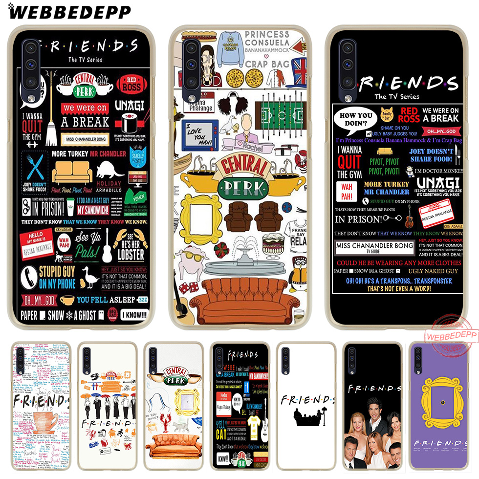 WEBBEDEPP Friends TV Show Funny Central Perk Park Hard Case for Samsung A50 A10s A20s A30s A40s A50s A60 A70 M10 M20 M30 M40