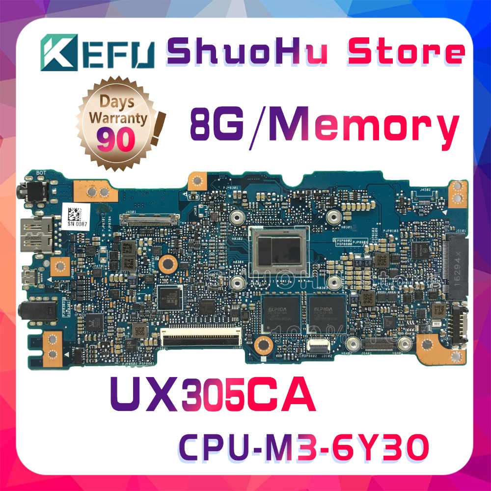 KEFU For ASUS Zenbook UX305CA UX305C UX305 M3-6Y30 CPU 8GB Memory laptop motherboard tested 100% work original mainboard kefu for asus zenbook ux305ca ux305c ux305 m3 6y30 cpu 8gb memory laptop motherboard tested 100