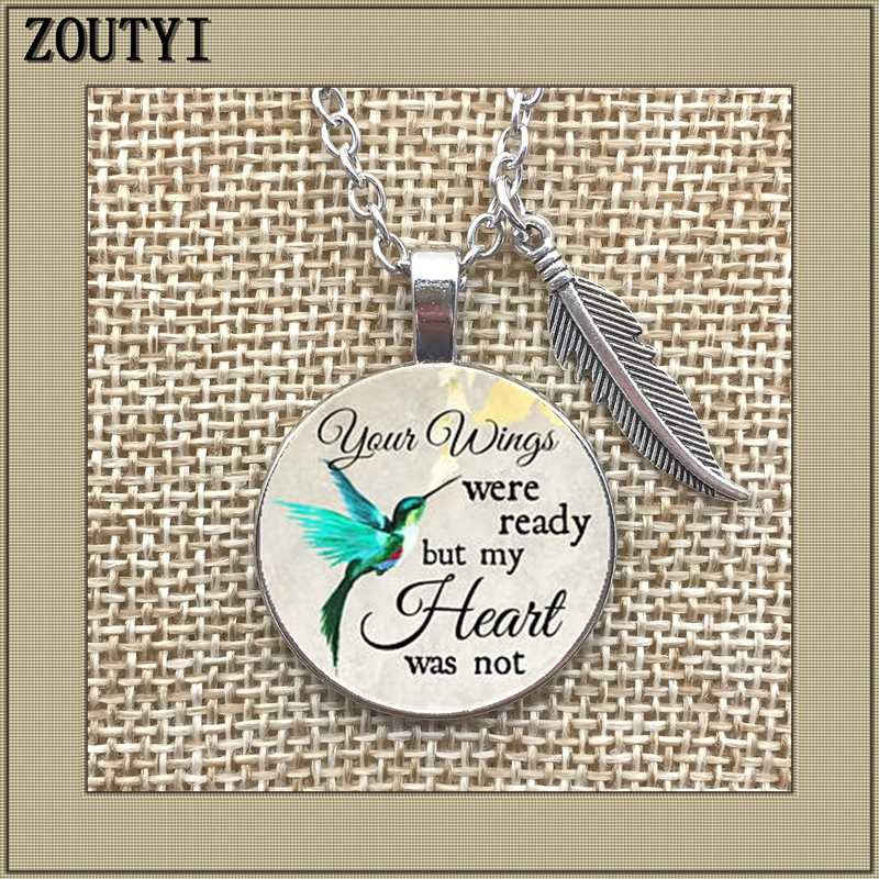 Commemorating the charm necklace, your wings are ready but my heart is not, losing loved ones in memory, sadness or loss