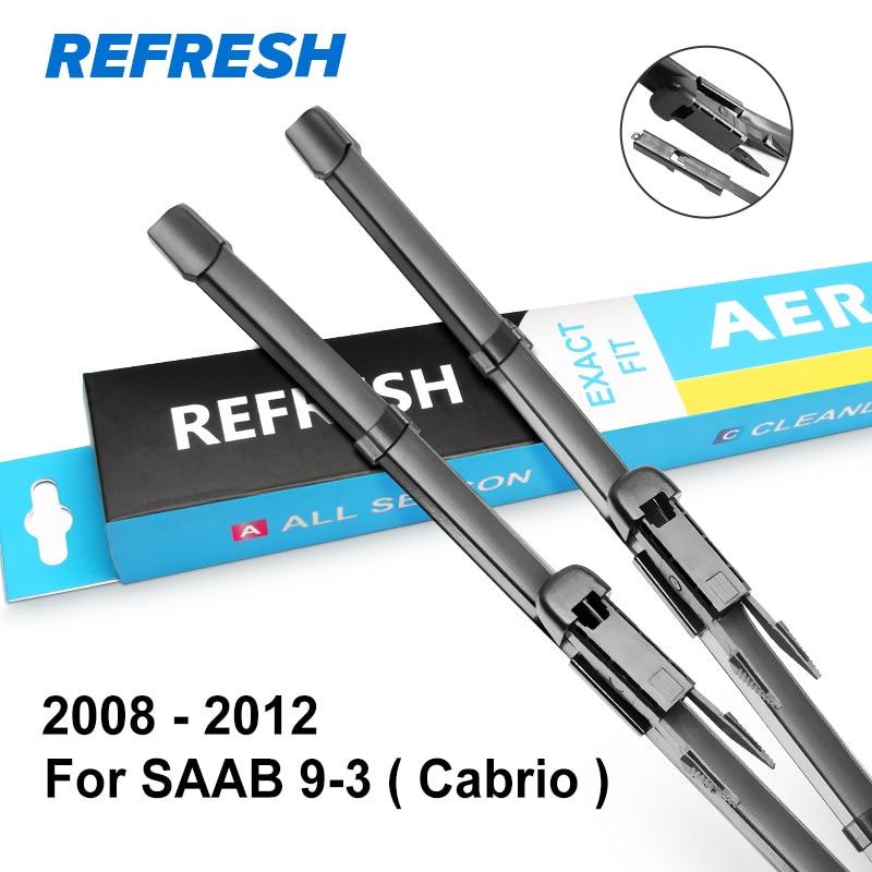 REFRESH Щетки стеклоочистителя для SAAB 9-3 Mk3 Fit Pinch Tab Arms Модель Год с 1998 по 2012 год - Цвет: 2008 - 2012 (Cabrio)
