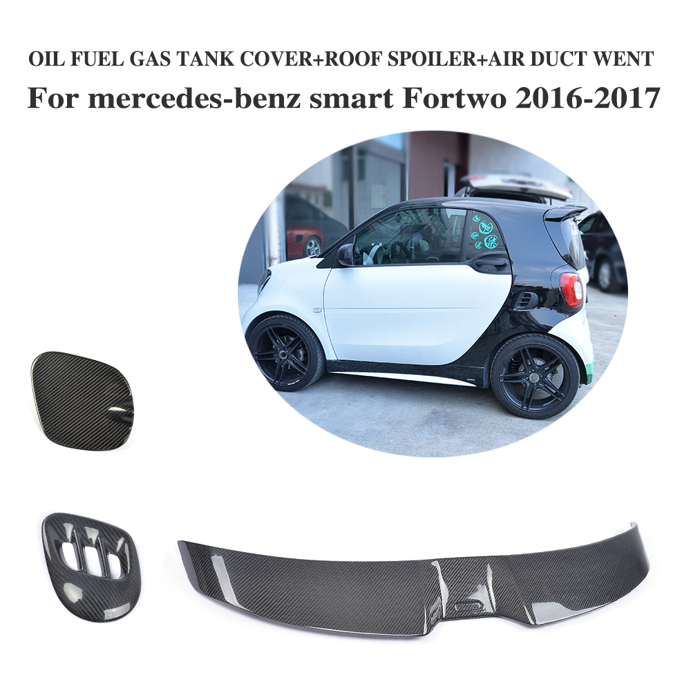 Carbon Fiber Rear Spoiler Wing Duct Side Vent Oil Gas Fuel Cap Protector for mercedes-benz Smart Fortwo 2Door 2016-2017 3PCS/Set hot car abs chrome carbon fiber rear door wing tail spoiler frame plate trim for honda civic 10th sedan 2016 2017 2018 1pcs