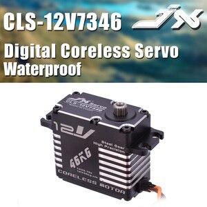 Image 1 - JX CLS 12V7346 46KG 12V סרוו 180 מעלות HV גבוהה דיוק פלדת ציוד דיגיטלי Coreless סרוו CNC אלומיניום פגז סרוו